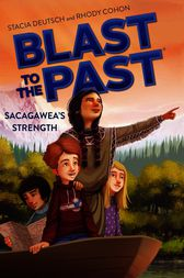 Sacagawea's Strength by Stacia Deutsch