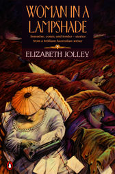 Woman In A Lampshade by Elizabeth Jolley