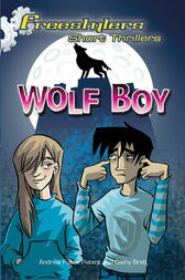 Freestylers: Short Thriller: Wolf Boy by Andrew Fusek Peters