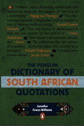 The Penguin Dictionary of South Africa Quotations by Jennifer Crwys-Williams