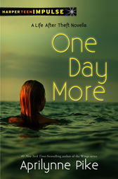 One Day More by Aprilynne Pike