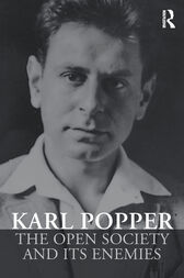 The Open Society and its Enemies by Karl Popper