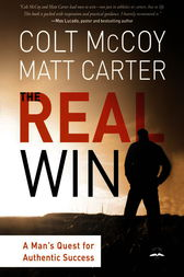 The Real Win by Colt McCoy