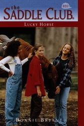 Lucky Horse by Bonnie Bryant