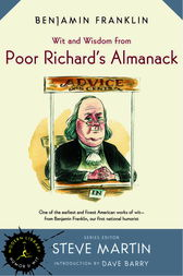 Wit and Wisdom from Poor Richard's Almanack by Benjamin Franklin