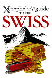 Xenophobe's Guide to the Swiss by Paul Bilton
