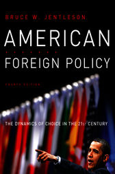 American Foreign Policy by Bruce W. Jentleson