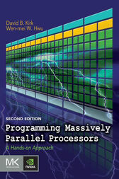 Programming Massively Parallel Processors by David B. Kirk