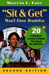 Sit and Get Won't Grow Dendrites by Marcia L. Tate