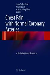Chest Pain with Normal Coronary Arteries by Juan Carlos Kaski