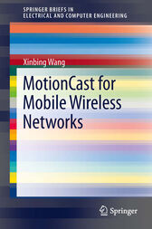 MotionCast for Mobile Wireless Networks by Xinbing Wang