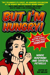 But I'm Hungry! by Sue Mellen