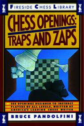 Chess Openings: Traps And Zaps by Bruce Pandolfini