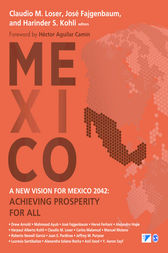 A New Vision for Mexico 2042 by Claudio Loser