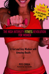 High Intensity Fitness Revolution for Women by Pete Cerqua