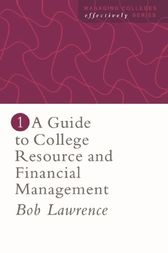 A Guide To College Resource And Financial Management by Robert P. Lawrence