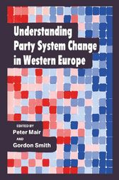 Understanding Party System Change in Western Europe by Peter Mair