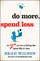 Do More, Spend Less by Brad Wilson
