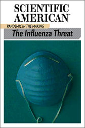 The Influenza Threat by Scientific American Editors