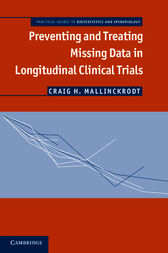 Preventing and Treating Missing Data in Longitudinal Clinical Trials by Craig H. Mallinckrodt
