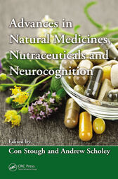 Advances in Natural Medicines, Nutraceuticals and Neurocognition by Con Kerry Kenneth Stough