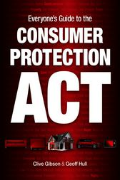 Everyone's Guide to the Consumer Protection Act by Clive Gibson