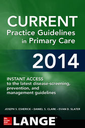 CURRENT Practice Guidelines in Primary Care 2014 by Joseph S. Esherick