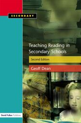 Teaching Reading in the Secondary Schools, Second Edition by Geoff Dean