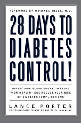 28 Days to Diabetes Control! by Lance Porter