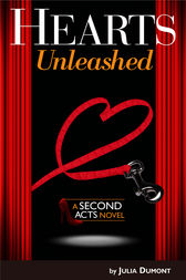 Hearts Unleashed by Julia Dumont