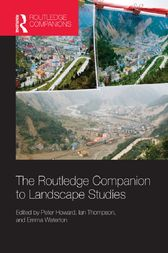 The Routledge Companion to Landscape Studies by Peter Howard