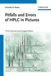 Pitfalls and Errors of HPLC in Pictures by Veronika R. Meyer