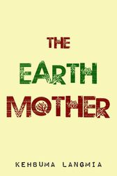The Earth Mother by Kehbuma Langmia