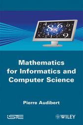Mathematics for Informatics and Computer Science by Pierre Audibert