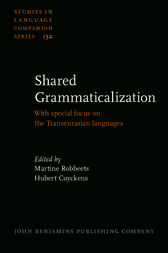 Shared Grammaticalization by Martine Robbeets