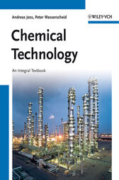 Chemical Technology by Andreas Jess