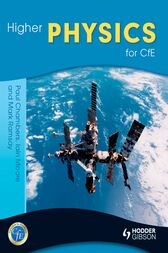 Higher Physics for CfE by Paul Chmabers