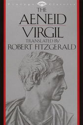 The Aeneid by Virgil;  Robert Fitzgerald