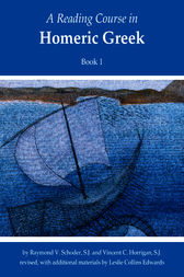 A Reading Course in Homeric Greek, Book 1 by Leslie Collins Edwards