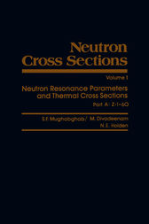 Neutron Cross Sections: Neutron Resonance Parameters and Thermal Cross Sections, Part A: Z=1-60