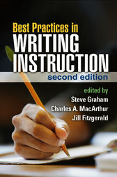 Best Practices in Writing Instruction by Steve Graham