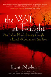 The Wolf at Twilight by Kent Nerburn