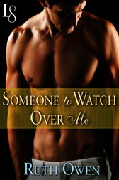 Someone to Watch Over Me by Ruth Owen