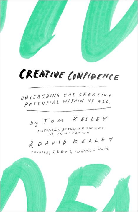 Download Ebook Creative Confidence by Tom Kelley Pdf