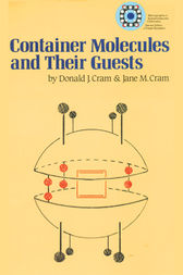 Container Molecules and Their Guests by J Fraser Stoddart