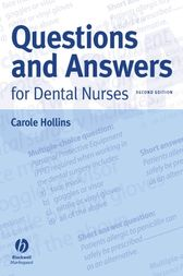 Questions and Answers for Dental Nurses by Carole Hollins