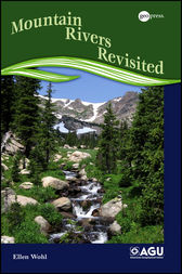 Mountain Rivers Revisited by Ellen Wohl
