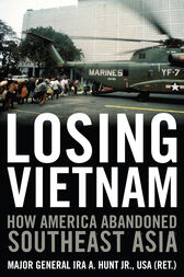 Losing Vietnam by Ira A. Jr. Hunt