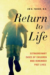 Return to Life by Jim B. Tucker