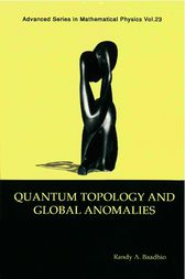 Quantum Topology and Global Anomalies by R. Bhadhio